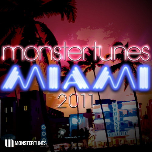 VA - Monster Tunes Miami 2011