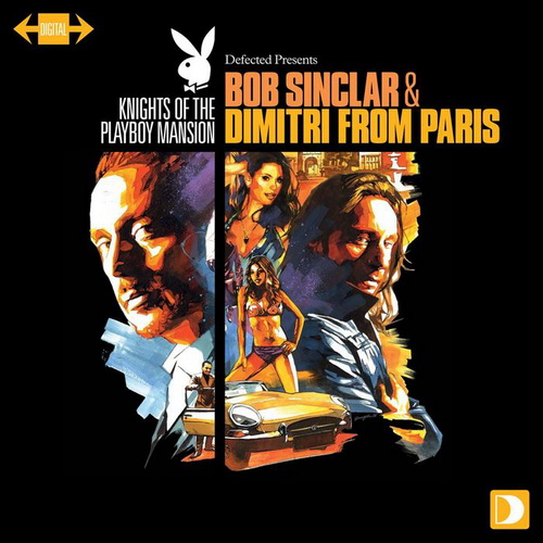 Knights Of The Playboy Mansion (mixed by Bob Sinclar & Dimitri From Paris) (2011) 2xCD