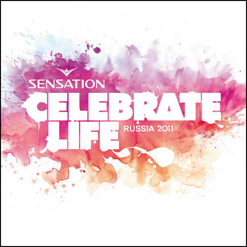 VA - Sensation: Celebrate Life - Russia 2011