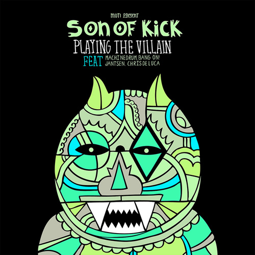 Son Of Kick - Playing The Villain (2011)
