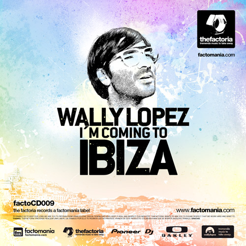 VA - I'm Coming To Ibiza Mixed And Compiled By Wally Lopez (2011)