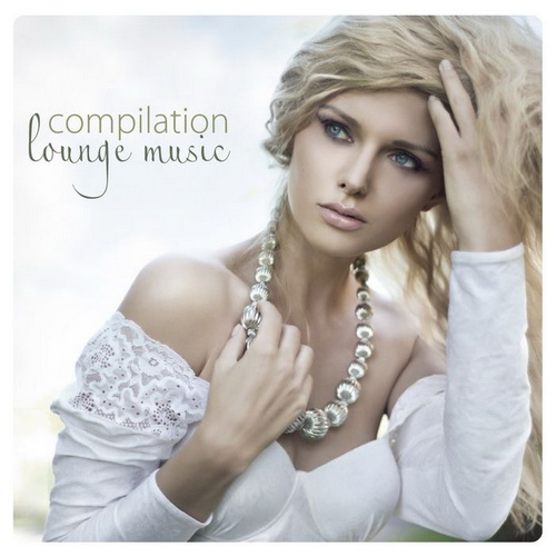 VA - Compilation Lounge Music (2011)
