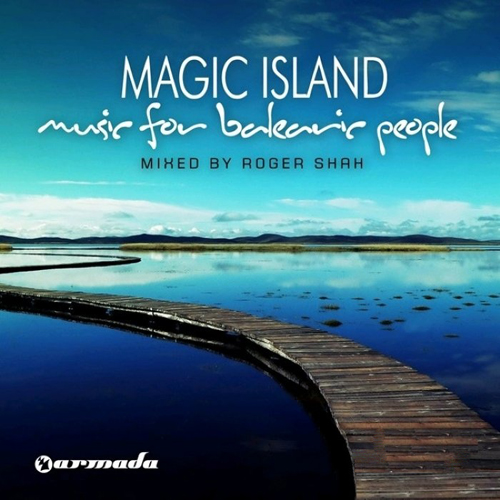 Roger Shah - Music for Balearic People (2011)