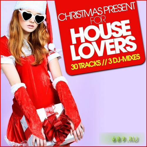 VA - Christmas Present For House Lovers (2011)
