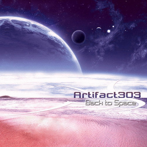 Artifact303 - Back To Space (2011)