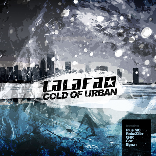 LALAFA - Cold of Urban (2011)