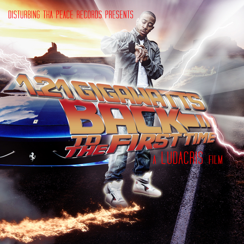 Ludacris - 1.21 Gigawatts: Back To The First Time (2011)