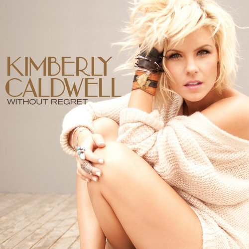 Kimberly Caldwell - Without Regret (2011)