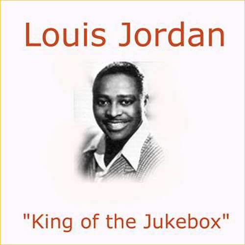 Louis Jordan - Bones Blues (2011)