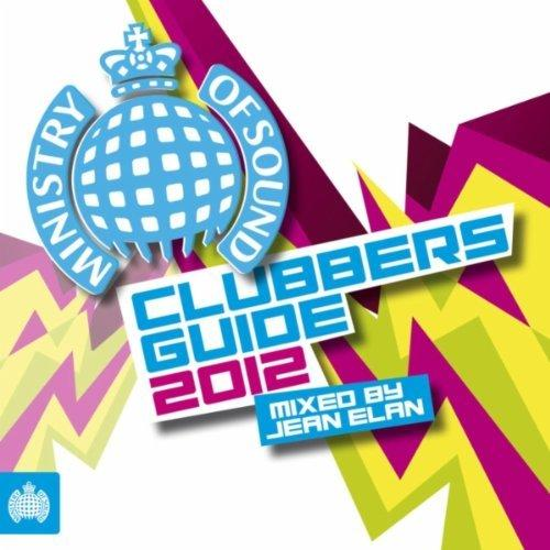 VA - Ministry of Sound: Clubbers Guide 2012 (Mixed by Jean Elan) (2012)