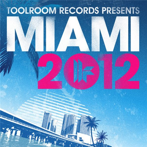 VA - Toolroom Records Miami 2012
