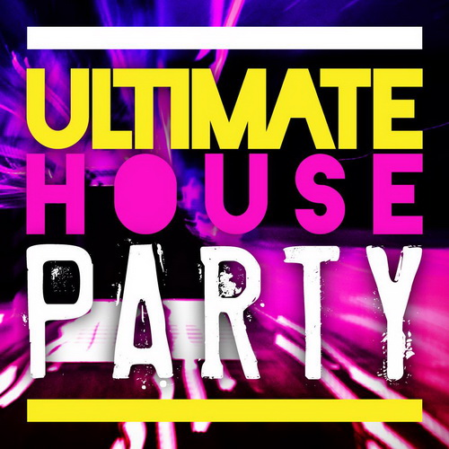 VA - Ultimate House Party (2012)