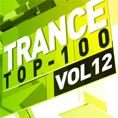 VA - Trance Top 100 Vol.12 (2012)