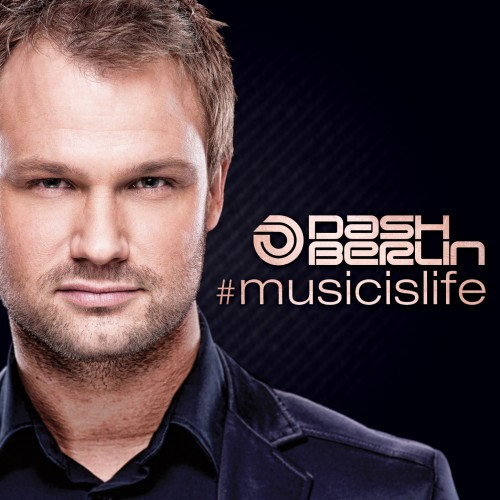 Dash Berlin - Music Is Life (2012)