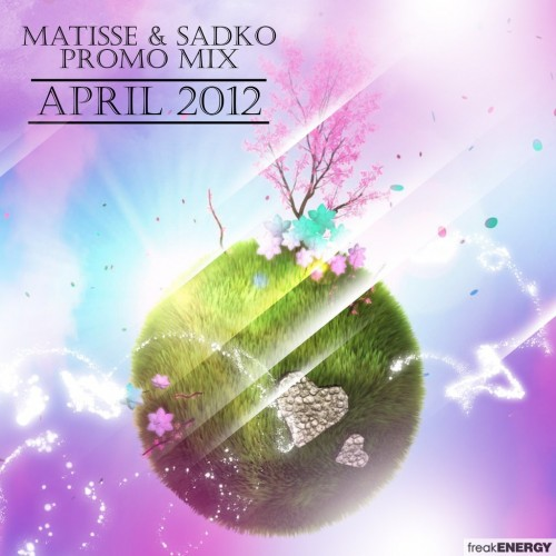 Matisse & Sadko - Best Of April 2012 Podcast