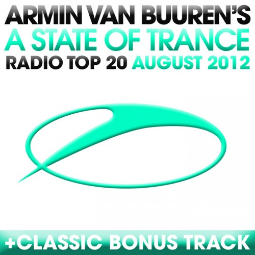 A State Of Trance Radio Top 20 August 2012