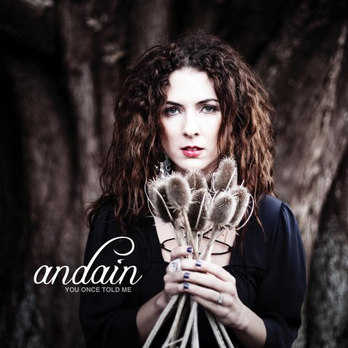 Andain - You Once Told Me (2012)