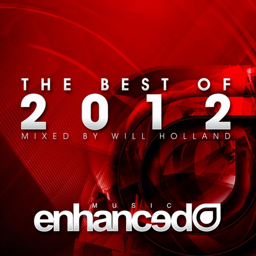 Enhanced Best Of 2012 (mixed by Will Holland) (2012)
