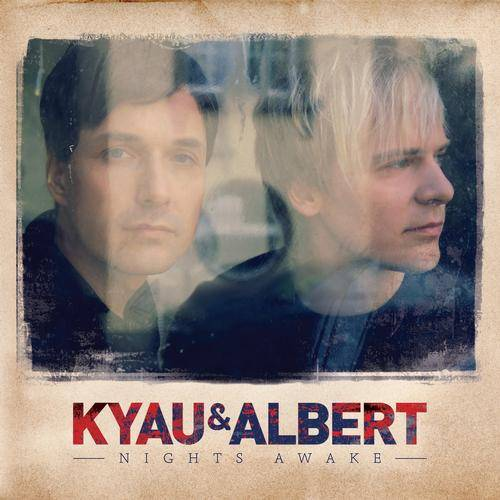 Kyau & Albert - Nights Awake (2013)