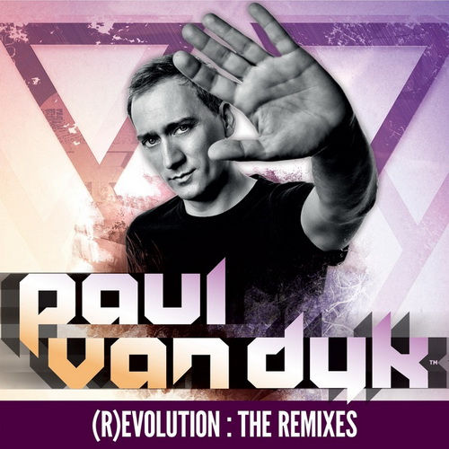 Paul van Dyk - (R)Evolution (The Remixes) (2013)