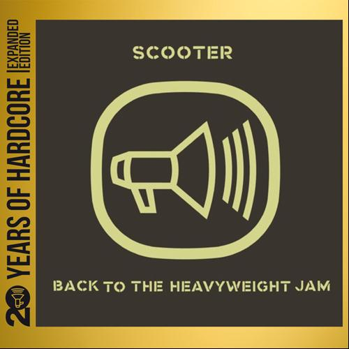 Scooter - Back To The Heavyweight Jam 20 Years Of Hardcore (2013)