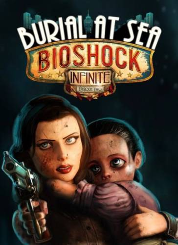 BioShock Infinite: Burial at Sea Episode Two (2014) PC