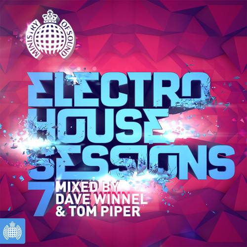VA - Ministry of Sound - Electro House Sessions 7 (2014)