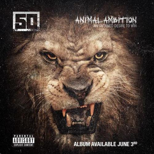 50 Cent - Animal Ambition: An Untamed Desire to Win (2014)