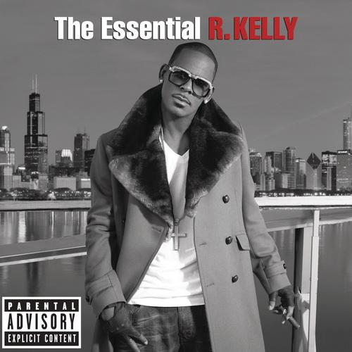 R. Kelly - The Essential R. Kelly (2014)