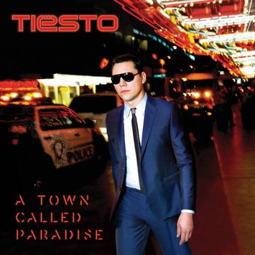 Tiësto - A Town Called Paradise (Deluxe Version) (2014)