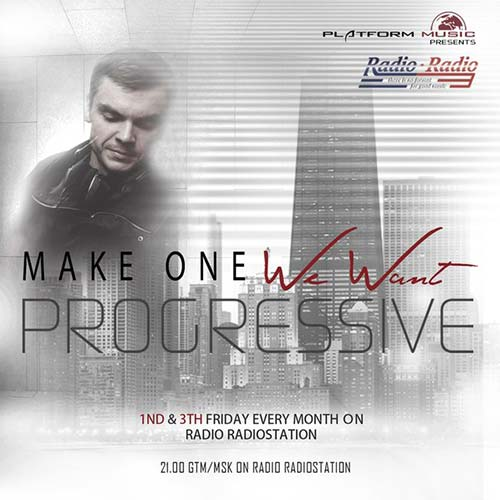 Make One - We Want Progressive 001 (18.07.2014)