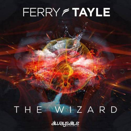 Ferry Tayle - The Wizard (2014)
