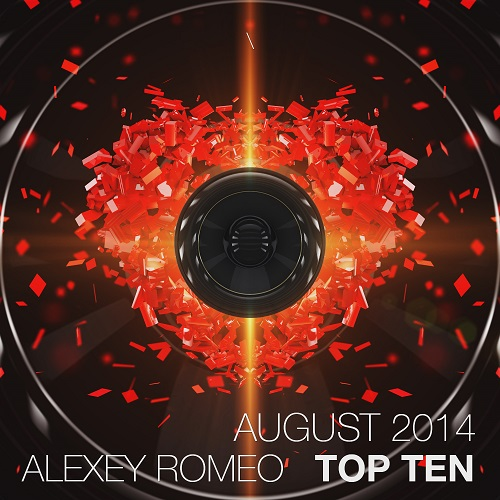 Alexey Romeo - Top Ten (August 2014)