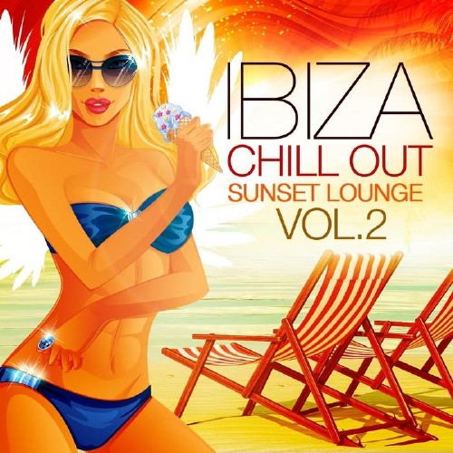 Ibiza Chill Out Sunset Lounge Vol 2 The Club Closing Edition (2014)