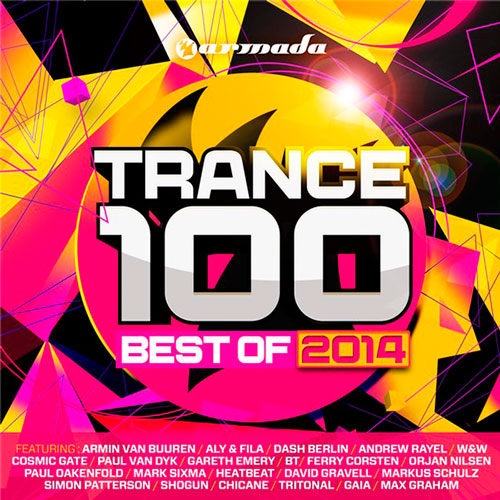 Trance 100 - Best Of 2014 (2014)