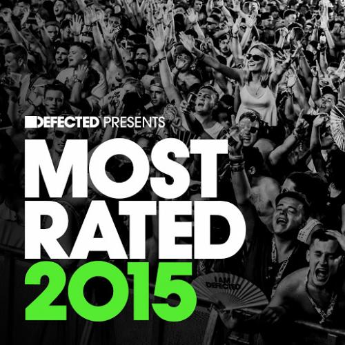 Defected Presents: Most Rated 2015 (2014)