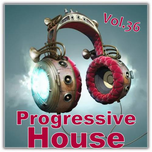 Progressive House Vol.36 (2014)