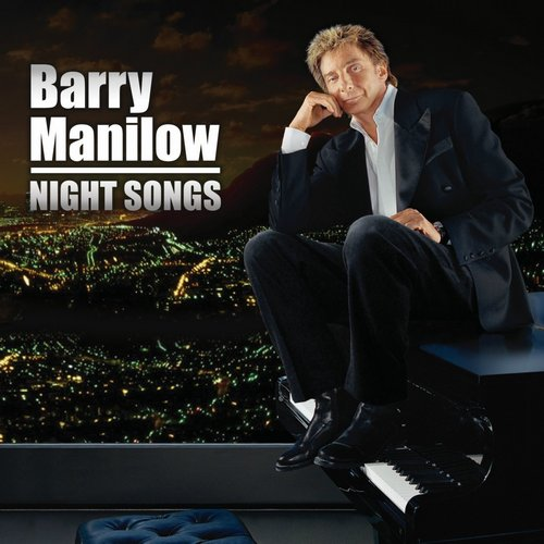Barry Manilow - Night Songs (2014)
