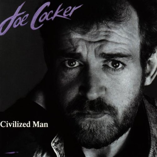 Треклист Joe Cocker - Civilized Man.