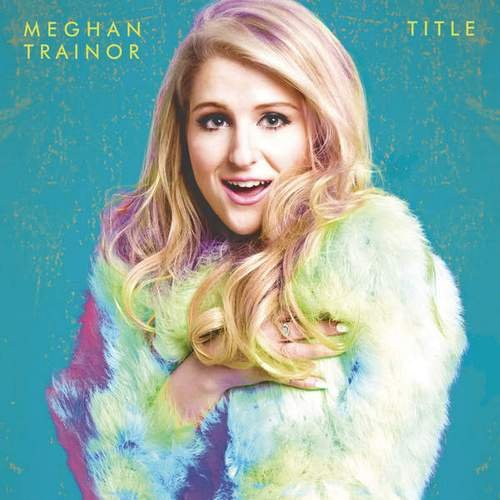 Meghan Trainor - Title (Deluxe Version) (2015)