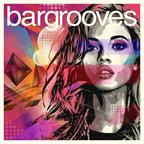 VA - Bargrooves: Deluxe Edition 2015 (2014)