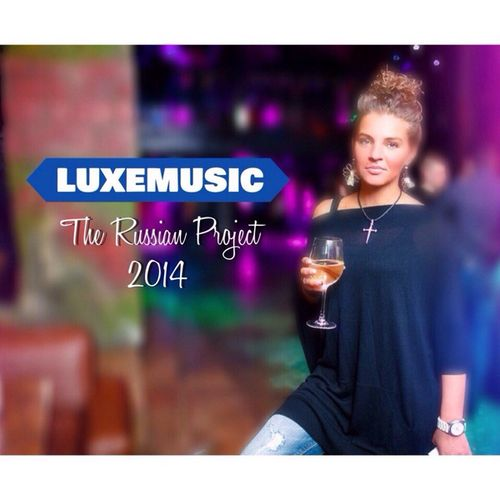 LUXEmusic proжект - The Russian Project 2014 (2015)
