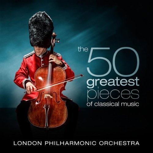 London Philharmonic Orchestra & David Parry - The 50 Greatest Pieces of Classical Music (2015)