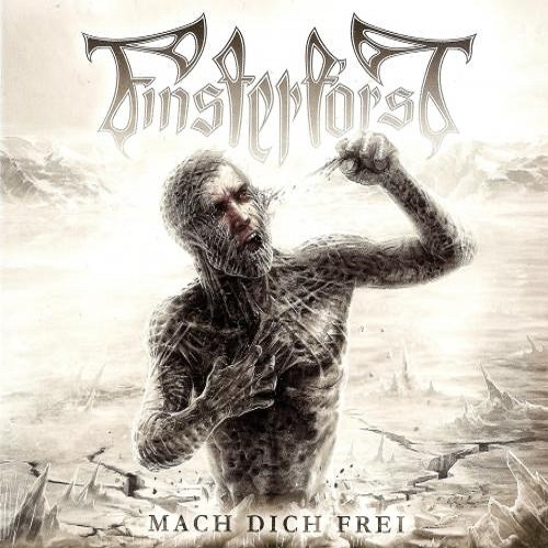 Finsterforst - Mach Dich Frei (Limited Edition) (2015)