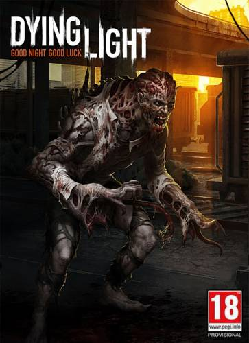 Dying Light: Ultimate Edition (2015) RUS/ENG