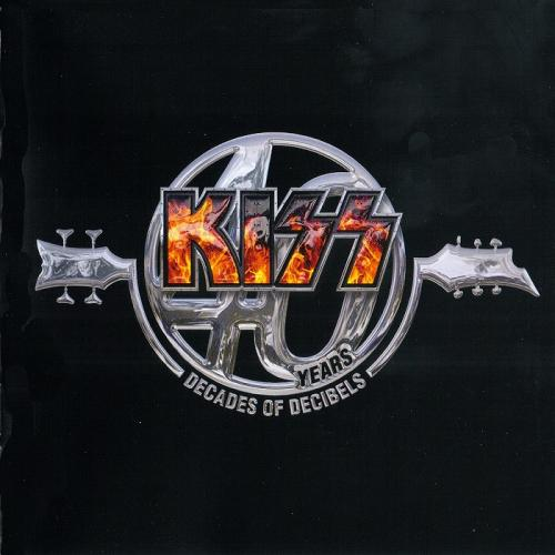 Kiss - 40 Years - Decades Of Decibels (2014)
