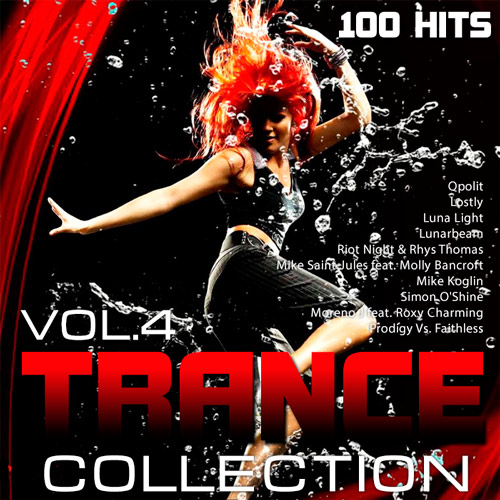 Trance Сollection Volume №4 (2015) 100 Hits