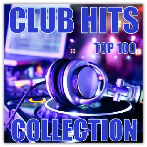 Club Hits Top 100 (2015)