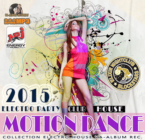 Motion Dance: Club House Party (2015)