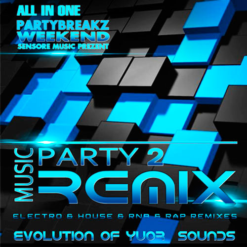 Remix Music Weekend Party №2 (2015)